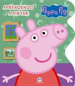 Livro Peppa Pig - Aprendendo a Pintar - Ciranda Cultural