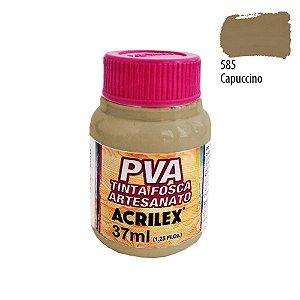 TINTA PVA FOSCA 37ML CAPUCCINO (585) ACRILEX