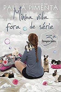 LIVRO MINHA VIDA FORA DE SERIE - 3 TEMPORADA