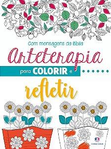 Livro Arteterapia Com Mensagens Biblicas Para Colorir E Refletir Ciranda Cultural