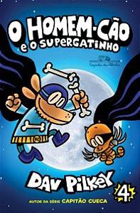 Livro O Homem-Cao E O Supergatinho - Vol. 4