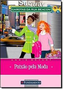 LIVRO GAROTAS DA RUA BEACON - PAIXAO PELA MODA - VOL. 9