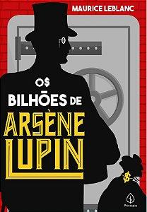 LIVRO OS BILHOES DE ARSENE LUPIN CIRANDA CULTURAL