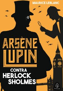 LIVRO ARSENE LUPIN CONTRA HERLOCK SHOLMES CIRANDA CULTURAL