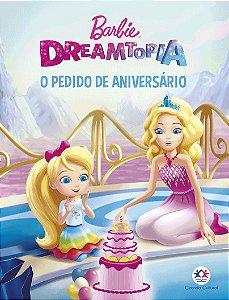 Minilivro Barbie Dreamtopia - O Pedido De Aniversario
