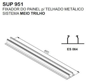 SUP951 Fixador para painel para telhado metálico sistema meio trilho com 49cm