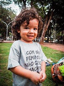 Camiseta Infantil [COM MÃE FEMINISTA NÃO CRESÇO MACHISTA]
