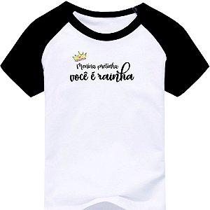 Camiseta Infantil [MENINA PRETINHA VOCÊ É RAINHA]