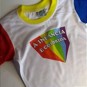 Camiseta Infantil [A INFÂNCIA É COLORIDA]