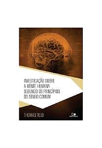 Investigação sobre a mente humana segundo os princípios do senso comum