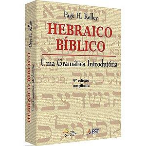 Hebraico Bíblico - Uma Gramática Introdutória