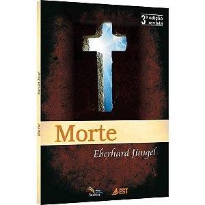 Morte - Eberhard Jungel