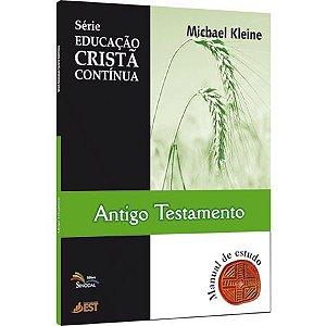 Série Educação Cristã Contínua - Antigo Testamento