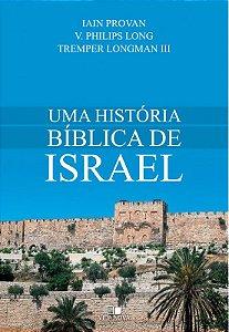 Uma História Bíblica de Israel