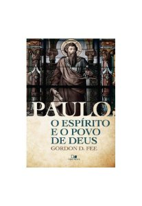 Paulo o Espírito e o Povo de Deus