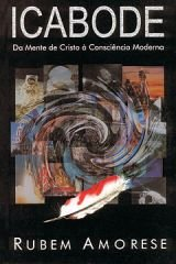 Icabode - Da mende de Cristo à Consciência Moderna