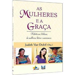 As Mulheres e a Graça - Releituras bíblicas de mulheres latino americanas