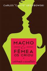 Macho e Fêmea os Criou - Celebrando a Sexualidade