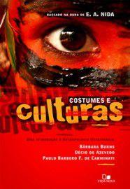 Costumes e Culturas - Uma introdução à antropologia missionária