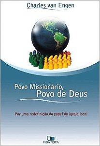 Povo Missionário, Povo de Deus - Por uma redefinição do papel da igreja local