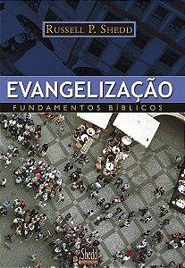 Evangelização Fundamentos Bíblicos