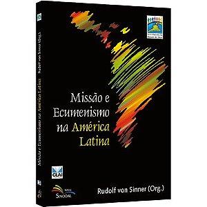 Missão e Ecumenismo na América Latina
