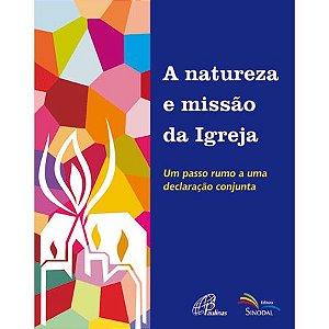 A Natureza e Missão da Igreja