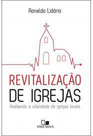 Revitalização de Igrejas - Avaliando a vitalidade de igrejas locais