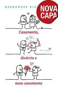 Casamento Divorcio e Novo Casamento