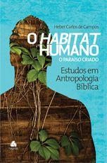 Habitat Humano - O Paraíso Criado