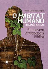 Habitat Humano - O Paraíso Ausente