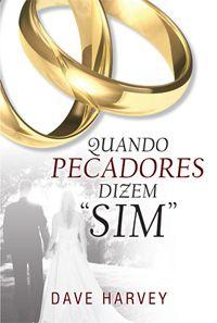 Quando Pecadores Dizem Sim