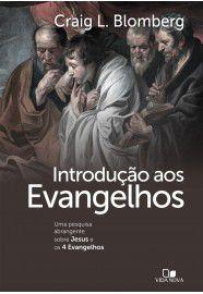 Introdução aos Evangelhos (novo título e capa)  uma pesquisa abrangente sobre Jesus e os 4 Evangelhos