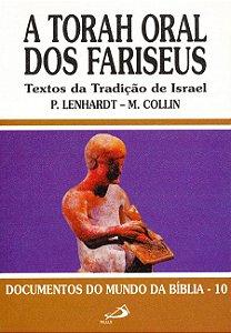 A Torah oral dos fariseus  - Textos da tradição de Israel
