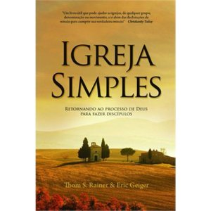 Igreja Simples - Thom S. Rainer e Eric Geiger