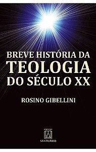 Breve História da Teologia do Século XXI