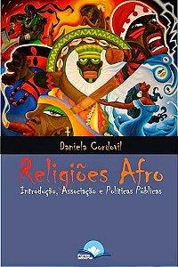 Religiões Afro - Introdução, Associação e Políticas Públicas