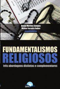 Fundamentalismos religiosos: três abordagens distintas e complementares