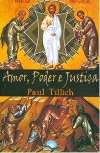 Amor, Poder e Justiça