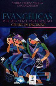 Evangélicas por sua voz e participação - Gênero em discussão