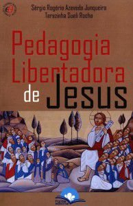 Pedagogia Libertadora de Jesus