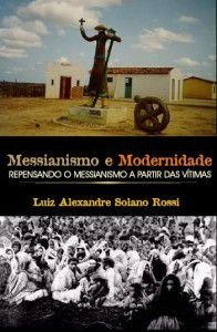 Messianismo e Modernidade: Repensando o messianismo a partir das vítimas