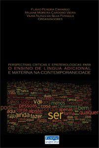 Perspectivas críticas e epistemológicas para o ensino de língua adicional e materna na contemporaneidade