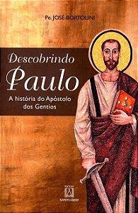 Descobrindo Paulo - A história do Apóstolo do Gentios