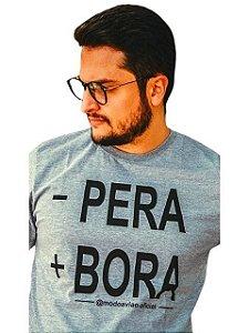 Camiseta - Pera + Bora!