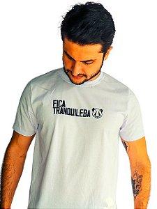 Camiseta Fica Tranquileba