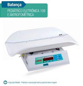 Balança Pediátrico eletrônica 109 e Antropométrica