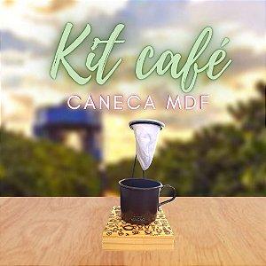 KIT CAFÉ NA CANECA MDF