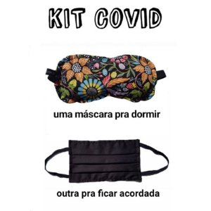 KIT COVID: uma máscara pra dormir e outra pra acordar