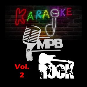 Especial Videoke Karaoke MPB & Rock Nacional Vol. 2